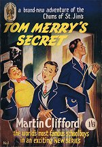 """Tom Merry's Secret"" © Goldhawk Books February 1952"