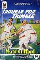 """Trouble for Trimble"" © Goldhawk Books April 1952"