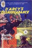 """D'Arcy's Disappearance"" © Goldhawk Books August 1952"